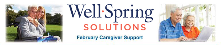Well-Spring Solutions - Caregiver Support Flyer - Feb. 2019