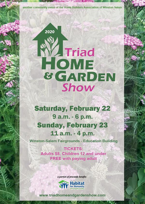 Triad Home & Garden Show - Feb. 22 @ Winston-Salem Fairgrounds - Education Building