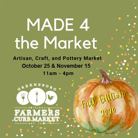 Greensboro Farmers Curb Market - Made 4 the Market @ Greensboro Farmers Curb Market